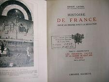 HISTOIRE DE FRANCE des origines à la révolution Ernest Lavisse T 4 1930 partie 1