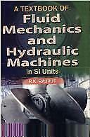 Fluid Mechanics and Hydraulic Machines by Rajput, R. K.