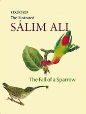 The Fall of a Sparrow by Sálim Ali (2007, Paperback, Illustrated)