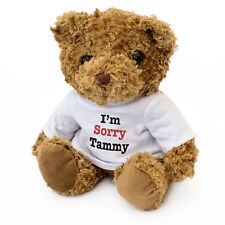 NEW - I'M SORRY TAMMY - Teddy Bear - Cute Soft Cuddly - Gift Present Apology