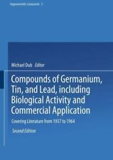 Organometallic Compounds Ser.: Compounds of Germanium, Tin, and Lead,...