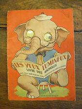 les yeux lumineux Livre des animaux / Albums du Gai Moulin