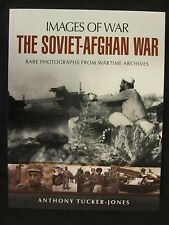 The Soviet-Afghan War by Images of War - 160 pages, 200 illustrations