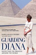 Princess Diana Guarding Diana Ken Wharfe Book New 20th Anniversary UK