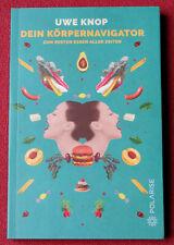 Dein Körpernavigator zum besten Essen aller Zeiten - Uwe Knop (2019 Taschenbuch)