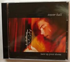 Trevor Hall 'Lace Up Your Shoes' CD White Balloon (2004) Brand New Sealed - Rare