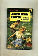 Erskine Caldwell # AMERICAN EARTH # Pan Books LTD 1961