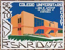 Ochoa 6to Aniv Colegio Universitario De Cayey Puerto Rico Serigraph Cartel 1973