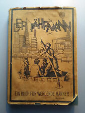 Der Fährmann Ein Buch für werdende Männer 2. Band Keckeis Schmid 1928 328 Seiten