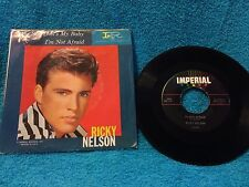 Ricky Nelson Yes Sir Thats My Baby and I'm Not Afraid 45 Rpm Record