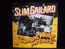 Slim Gailard Cement Mixer Put-Ti Put-Ti Folklyric Records 9038 Vinyl LP