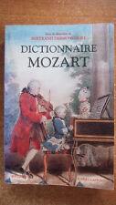 MUSIQUE CLASSIQUE / DICTIONNAIRE MOZART - B. DERMONCOURT - COLL. BOUQUINS  - 30%