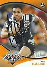 ✺Signed✺ 2009 WESTS TIGERS NRL Card DENE HALATAU Daily Telegraph