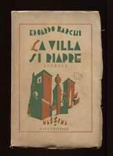 LA VILLA SI RIAPRE Edoardo Barchi Massima Casa Editrice 1930