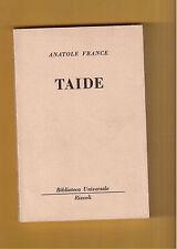 TAIDE - ANATOLE FRANCE  - RIZZOLI BUR GRIGIA - 1963