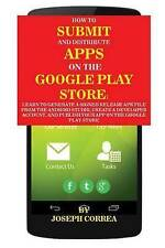 How To Submit And Distribute Apps On The Google Play Store: Learn to generate a