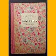 BELLES HISTOIRES Livre de Lecture pour les Cours élémentaires 1936