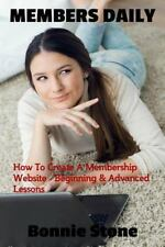 Members Daily : How to Create a Membership Website - Beginning and Advanced...