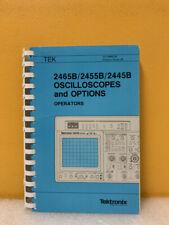 Tektronix 070 6860 00 2465b2455b2445b Oscilloscopes And Options Operators