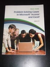 PROBLEM SOLVING CASES in Microsoft MS Access & Excel by Monk & Brady 8e 2010 NEW