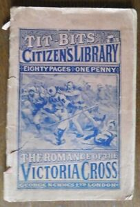 Late1800s/early 1900s Tit-Bits Citizen's Library Victoria Cross issue