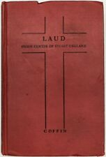 Laud Storm Center of Stuart England by Robert Tristram Coffin Very Good Con 1930