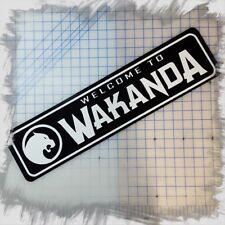 "WELCOME TO WAKANDA (BLACK PANTHER) 6""x24"" ALUMINUM SIGN"