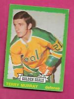 1973-74 OPC # 259 SEALS TERRY MURRAY  ROOKIE EX-MT CARD (INV# C1314)