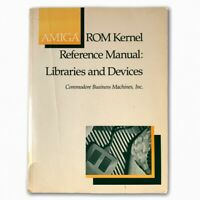 Amiga ROM Kernal Reference Book Commodore Programmers Manual CBM VTG 80s