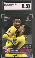 Ansu Fati 2019-20 Topps Now UEFA Champions League Rookie SGC 8.5