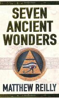 Seven Ancient Wonders (Jack West Junior 1),Matthew Reilly