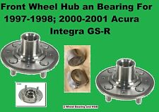 Front Wheel Bearing and Hub For 1997-1998; 2000-2001 Acura Integra GS-R (pair)