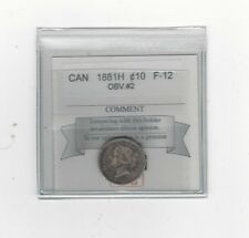**1881H, Obv.#2**, Coin Mart  Graded Canadian,  10  Cent, **F-12**