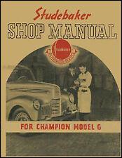 1939 1940 Studebaker Champion Shop Manual 39 40 Repair Service Book