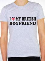 I LOVE MY BRITISH BOYFRIEND - Britain / United Kingdom Themed Women's T-Shirt