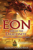 Eon: Rise of the Dragoneye, Goodman, Alison , Good | Fast Delivery