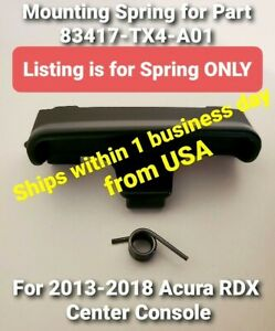 2013-2018 Acura RDX Console Armrest Latch Mounting Spring -Fits Part 83417TX4A01