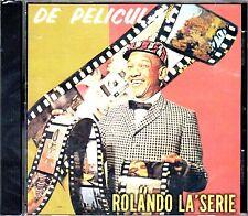 """ROLANDO LA SERIE - """" DE PELICULA"""" - CD"""