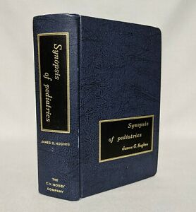 Synopsis of Pediatrics by James G. Hughes - First Edition 1963 Illustrated