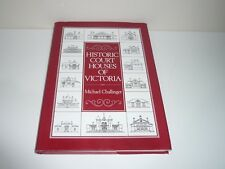 HISTORIC COURT HOUSES OF VICTORIA SIGNED COPY BY MICHAEL CHALLINGER