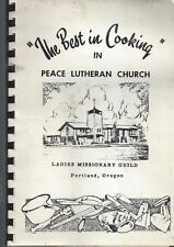 THE BEST IN COOKING PORTLAND OR ANTIQUE PEACE LUTHERAN CHURCH COOKBOOK LOCAL ADS