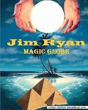 Jim Ryan - Magic Globe by borhan sani (2011, Paperback, Large Type)