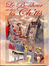 LE BONHEUR EST CHEZ LES CH'TIS - T. Jigourel - NORD - PAS-DE-CALAIS