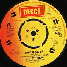 "THE LATE SHOW bristol stomp/medley F 13822 uk decca 1979 7"" WS EX/"
