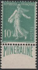 "FRANCE N° 188 A "" SEMEUSE 10c  BANDE PUBLICITAIRE  MINERALINE "" NEUF xx TTB J774"