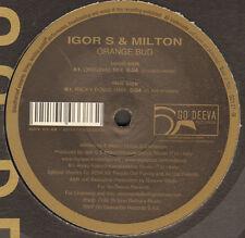 IGOR S & MILTON - Orange Bud - Go Deeva