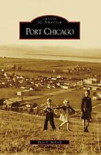 Images of America: Port Chicago by Dean L. McLeod (2007, Paperback)