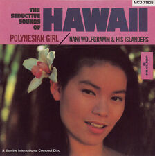 Nani Wolfgramm - The Seductive Sounds of Hawaii: Polynesian Girl [New CD]