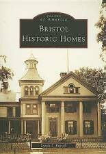 NEW Bristol Historic Homes   (CT)  (Images of America) by Lynda J. Russell