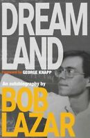 Dreamland : An Autobiography, Hardcover by Lazar, Bob; Knapp, George (FRW), B...